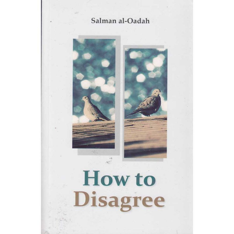 How To Disagree (IslamToday)