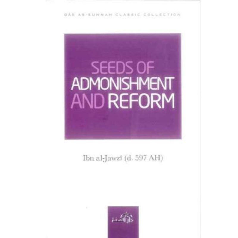 Seeds of Admonishment and Reform (Darassunnah)