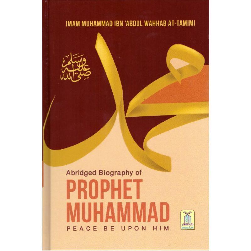 Abridged Biography of Prophet Muhammad (PBUH) (Darussalam)