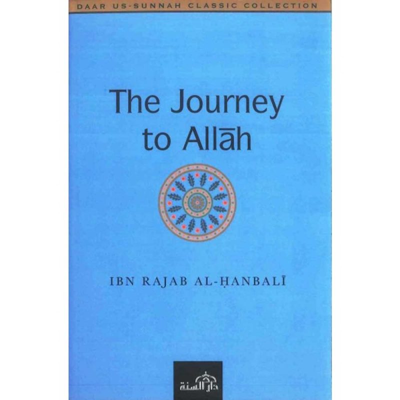 The Journey to Allah (Daar Us-Sunnah)