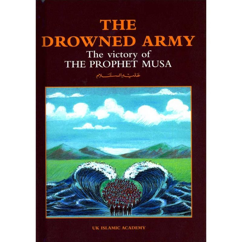 The Drowned Army - The Victory of The Prophet Musa (UKIA)