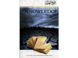 The Disappearance of Knowledge By Muhammad Bin Abdullah Al-Imam Riwayah Publishing
