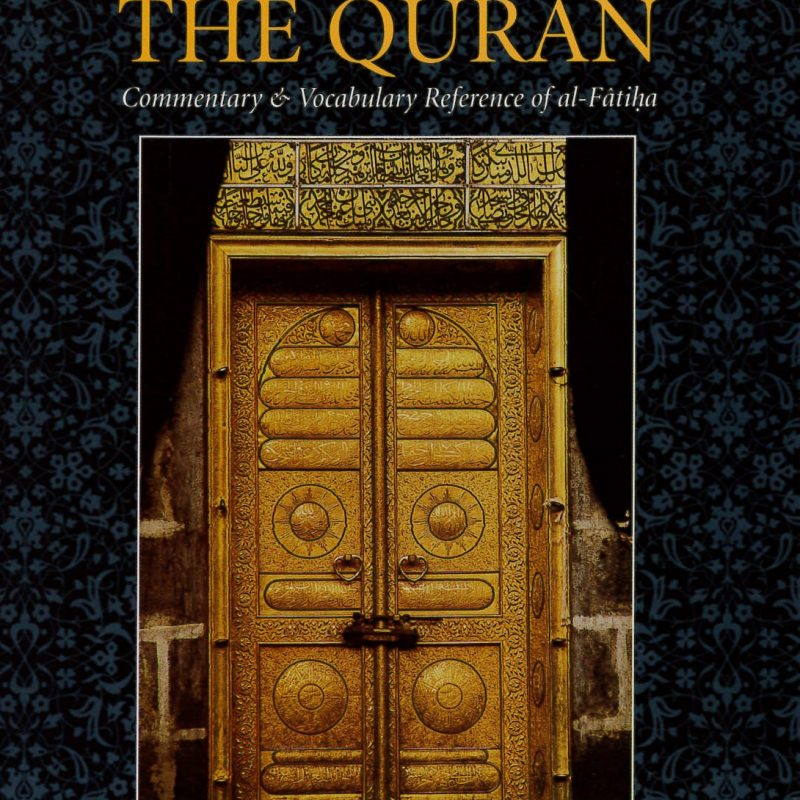 The Opening To The Quran by Ahmad Zaki Hammad