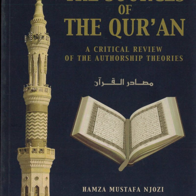 The Sources of the Qu'ran by Hamza Mustafa Njozi (SC)