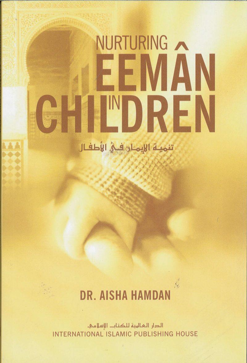 Nurturing Eeman in Children SC