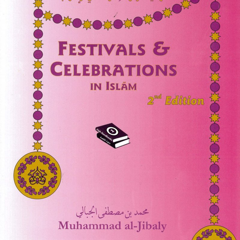 Festivals & Celebrations In Islam_9781891229237