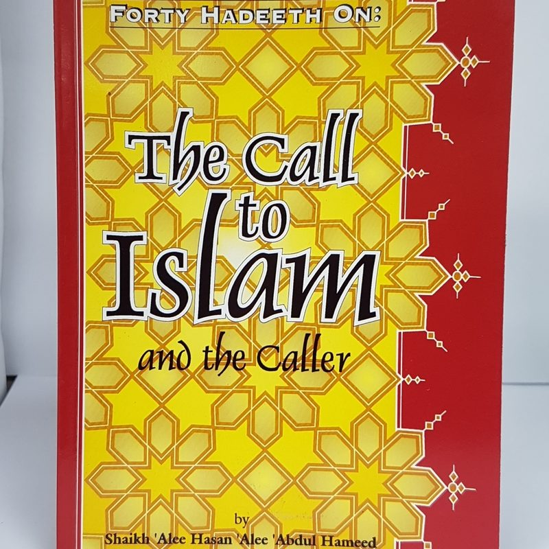 The Call To Islam And The Caller (PB)