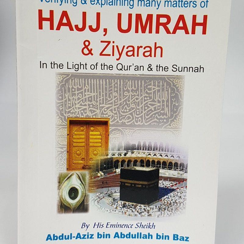 Verifying & Explaining Many Matters Of Hajj, Umrah & Ziyarah (Pocketsize)