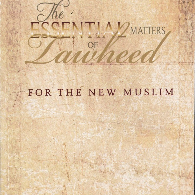 The Essential Matters Of Tawheed For The New Muslim_9781411686915