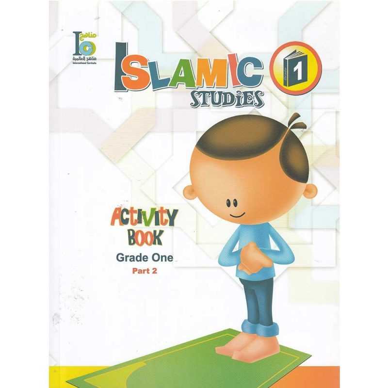 Islamic Studies Activity Book Grade One Part 2 (International Curricula)
