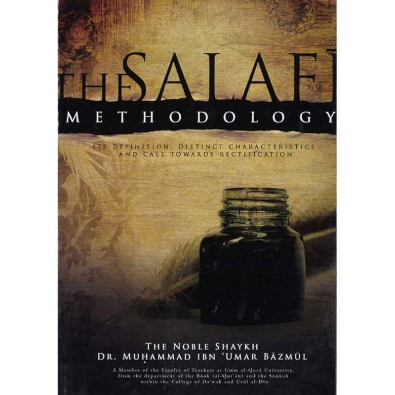 The Salafi Methodology (Sunnah Publishing)