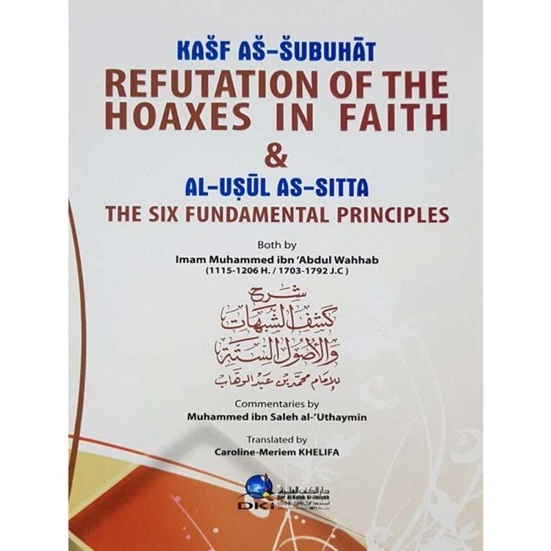 Refutation of the Hoaxes in Faith & The Six Fundamental Principles