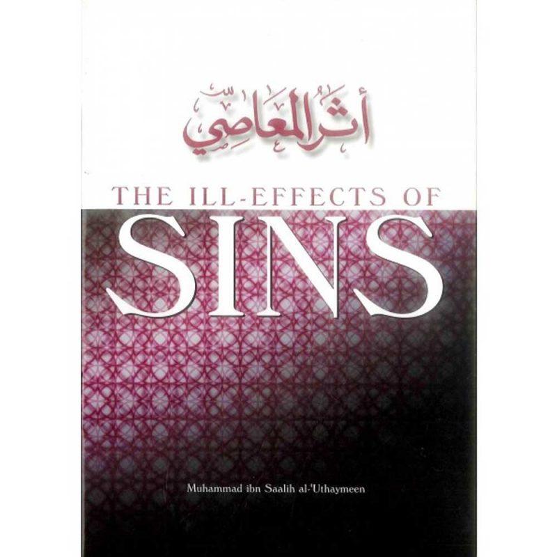 The Ill-Effects Of Sins (Al-Hidaayah)