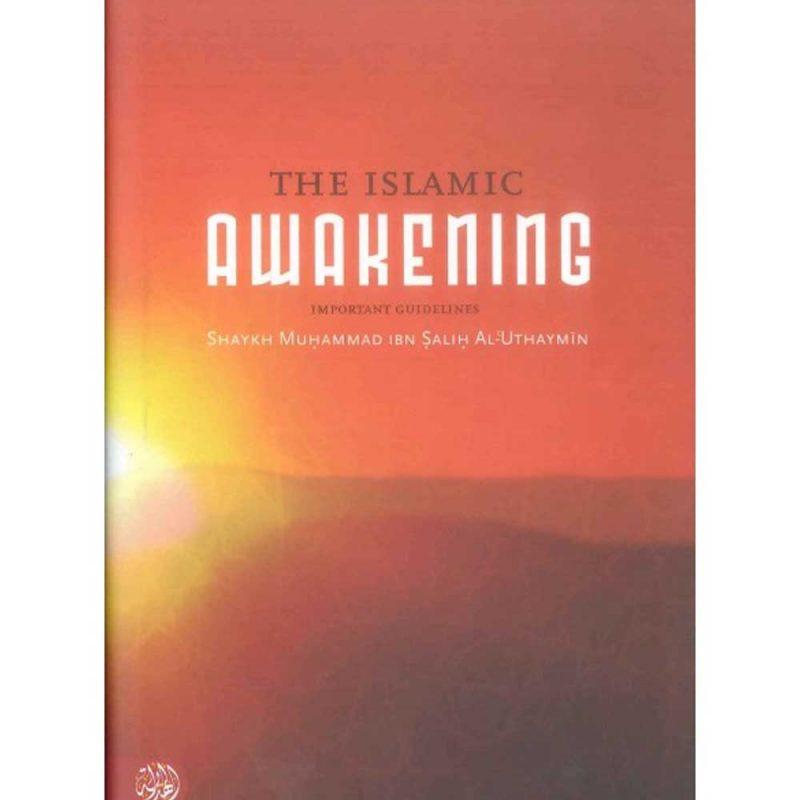 The Islamic Awakening (Al-Hidiyaah)