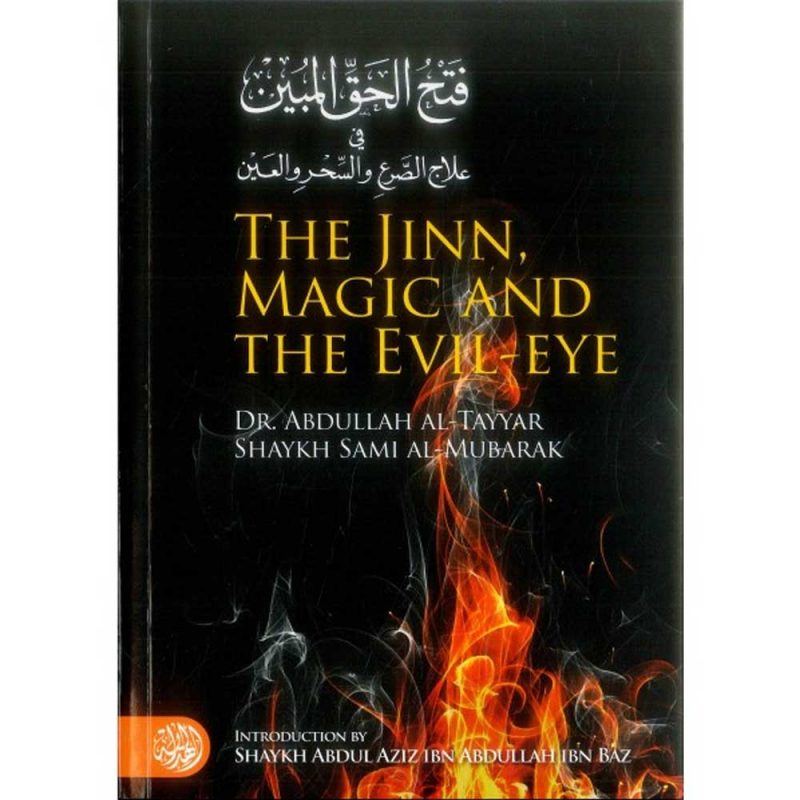 The Jinn, Magic And The Evil-Eye (Al-Hidaayah)
