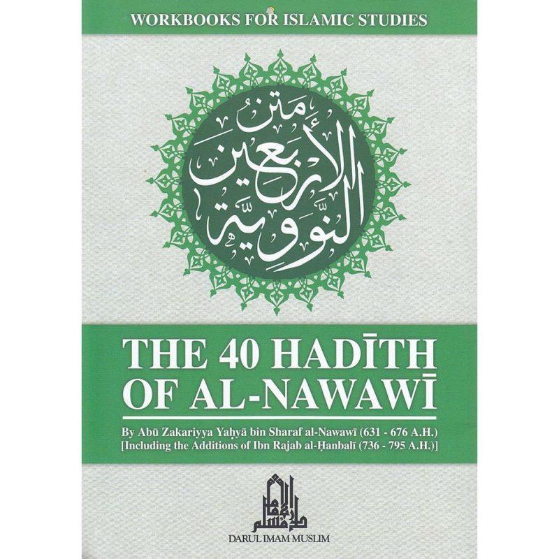 The 40 Hadith Of Al-Nawawi (Darul Imam Muslim)