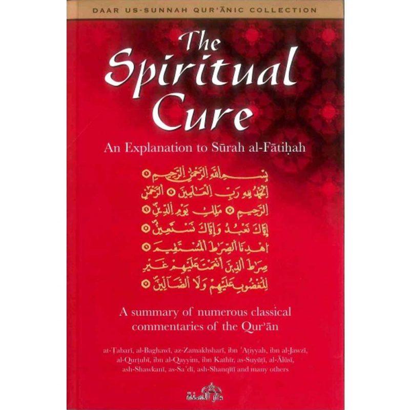The Spiritual Cure (Darassunnah)