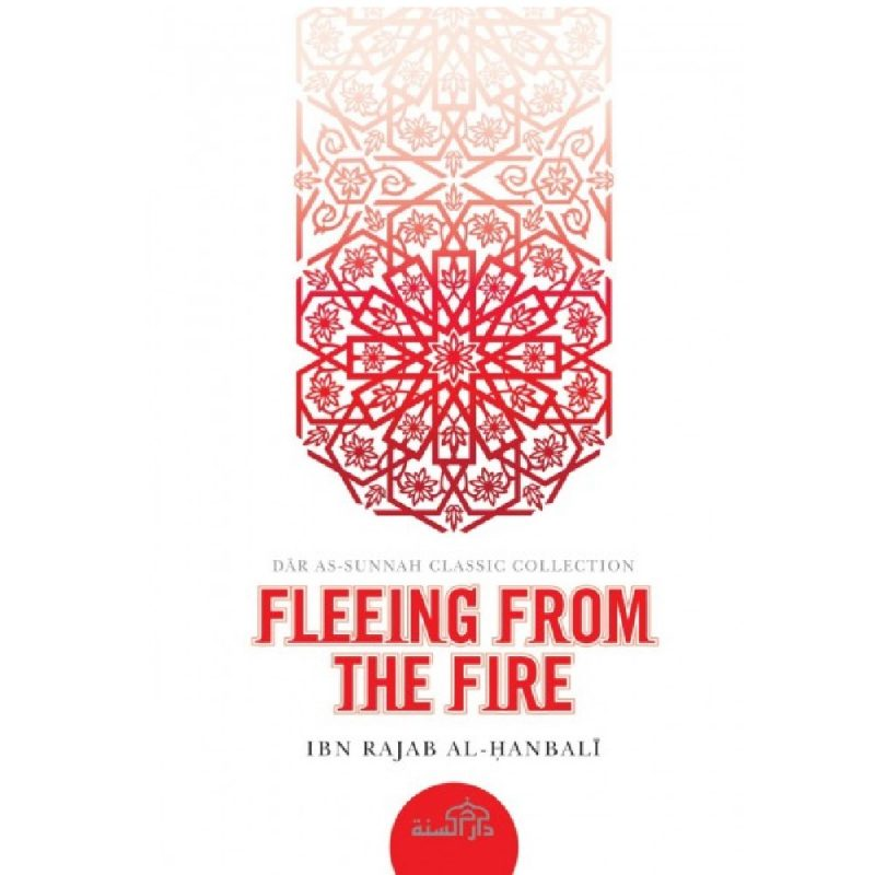 Fleeing From The Fire (Darassunnah)